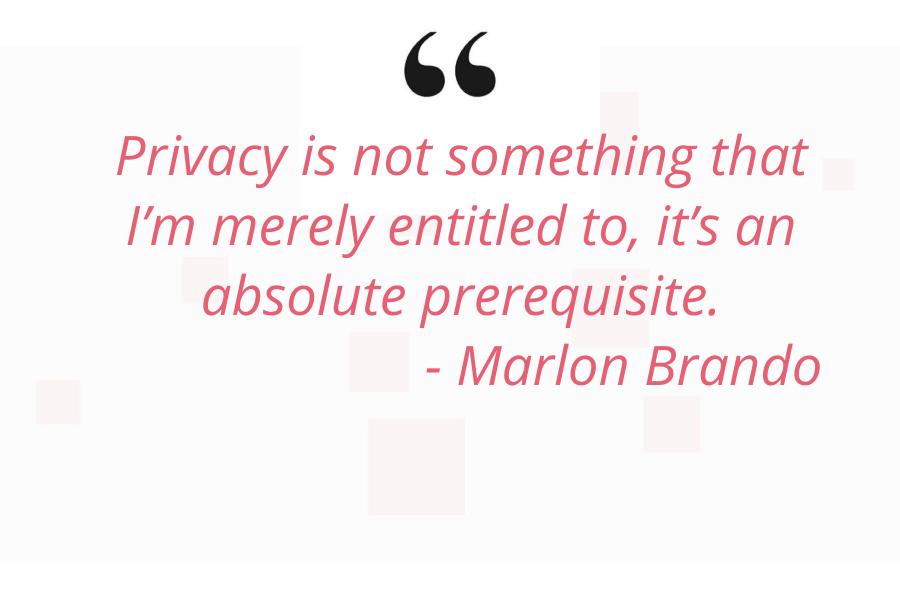 marlon brando privacy quote
