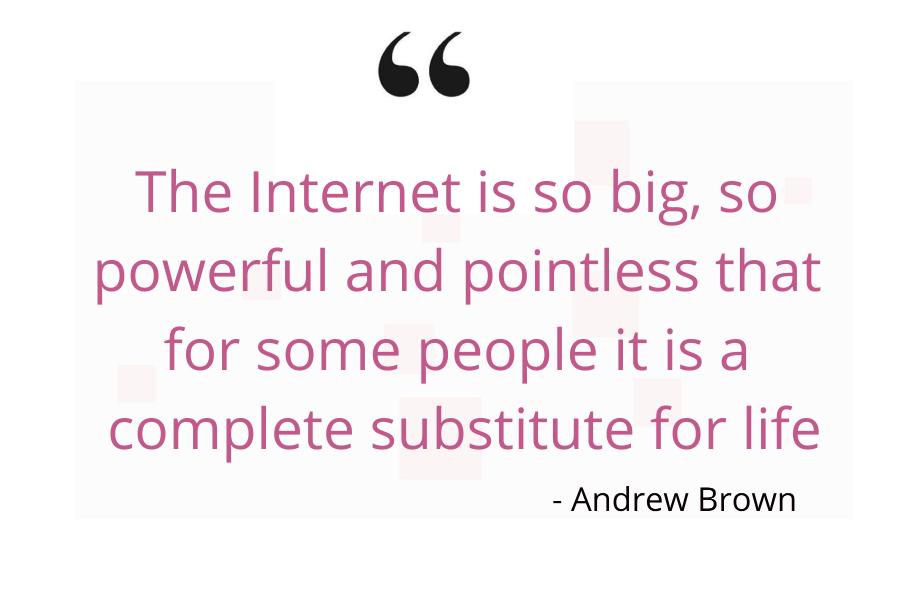 Quote on internet addiction