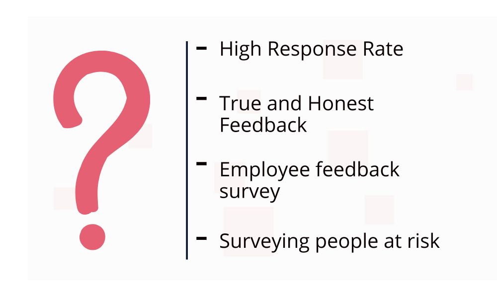 when to use anonymous survey